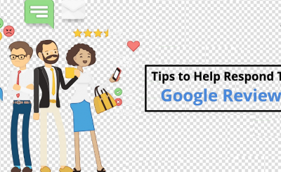Tips to Help Respond To a Google Reviews