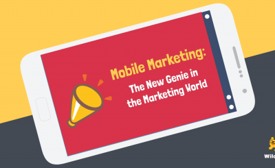 Mobile Marketing: The New Genie in the Marketing World