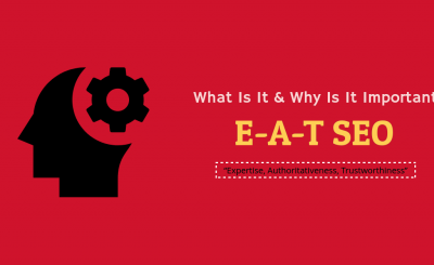 E-A-T SEO: What Is It and Why Is It Important?