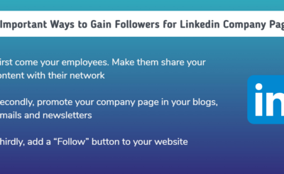 3 Important Ways to Gain Followers for Linkedin Company Page